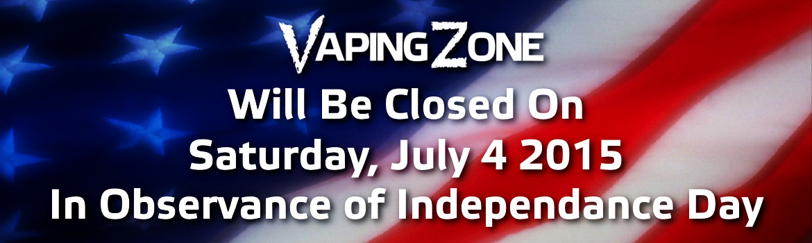 VapingZone Will Be Closed On July 4th