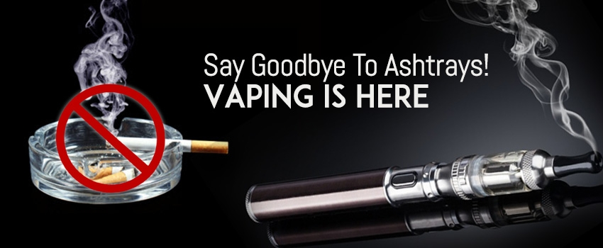Say Goodbye To Ashtrays! E-Cigarette Vaping Is Here