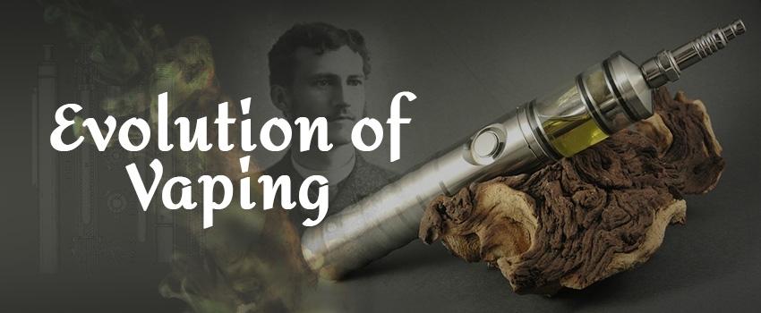 Evolution of Vaping