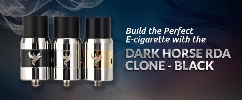 Build the Perfect E-cigarette With the Dark Horse RDA Clone – Black
