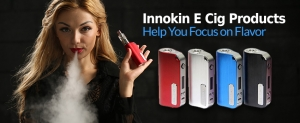 Innokin E Cig Products Help You Focus on Flavor