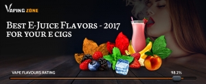 Best Rated E-Juice Flavors for 2017